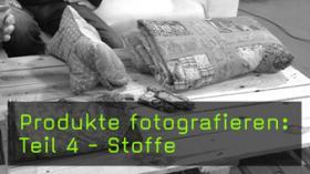 Produkte aus Stoff fotografieren