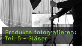 Produkte aus Glas fotografieren