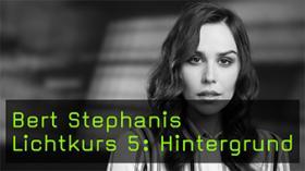 Bert Stephanis Lichtkurs 5: Hintergrund