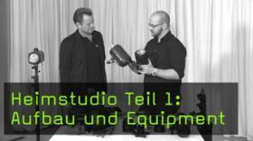 Ausrüstung, Lichttechnik und Aufbau im Heimstudio