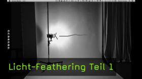 Licht-Feathering, FotoTV. Tutorial von Martin Krolop