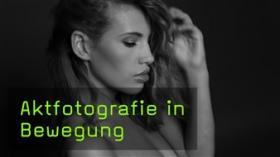Aktfotografie, FotoTV. Tutorial mit Martin Krolop