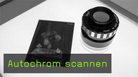 Autochrom scannen