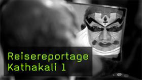 Reisereportage Kathakali 1