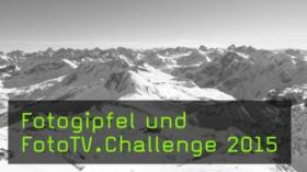 Fotogipfel und FotoTV.Challenge 2015