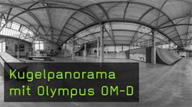 Kugelpanorama mit Olympus OM-D