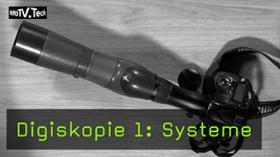 Digiskopie 1: Systeme