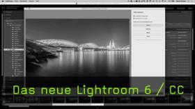 Neue Features in Lightroom 6 und Lightroom CC