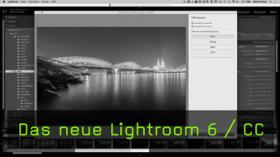 Neue Features in Lightroom 6 und Lightroom CC