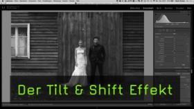 Der Tilt & Shift Effekt