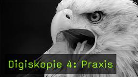 Digiskopie 4: Praxis