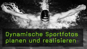 Dynamische Sportfotos planen und realisieren