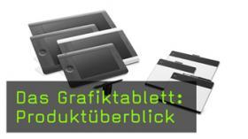 Produktüberblick Grafiktabletts