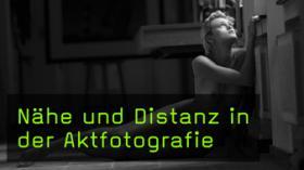 Abstände zum Motiv in der Aktfotografie