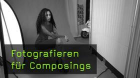 Fotografieren für Composings
