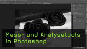 Mess- und Analysetool ins Photoshop