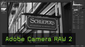 Arbeiten mit Adobe Camera RAW