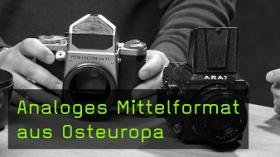 Analoges Mittelformat aus Osteuropa