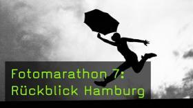 Fotomarathon 7: Rückblick Hamburg