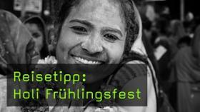 Reisetipp: Holi Frühlingsfest