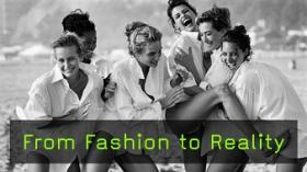 From Fashion to Reality