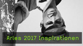 Bericht über Arles 2017