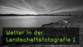 Die Wettervorhersage für die Landschaftsfotografie interpretieren