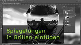 Brillen Spiegelungen in Composings einbauen