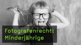 Fotografenrecht: Minderjährige