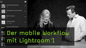 Mobile Bildbearbeitung mit Lightroom