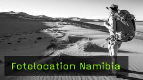 Namibia für Landschaftsfotografen