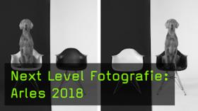 Next Level Fotografie: Arles 2018