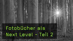Next Level Fotobuch Teil 2