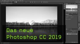 Photoshop CC 2019 Update im Überblick