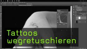Tätowierungen mit Photoshop retuschieren