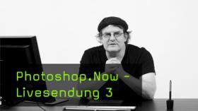 Dritte Livesendung: Photoshop lernen in einem Monat
