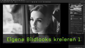 Bildlooks in Photoshop erstellen