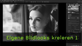 Bildlooks in Photoshop erstellen
