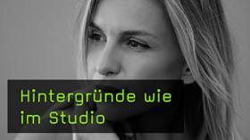 Hintergründe wie im Studio
