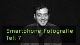Die professionelle Smartphone Bildbearbeitung