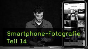 Besser werden durch intensive Smartphone Fotografie