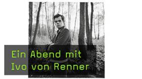 Ivo von Renner - Eine Retrospektive