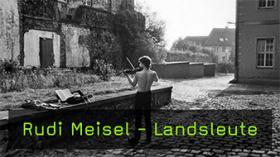Rudi Meisel Landsleute