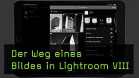Der Weg eines Bildes in Lightroom VIII