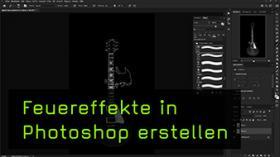 Feuereffekte in Photoshop erstellen