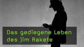 Jim Rakete im Interview