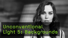 Unconventional Light 5: Backgrounds