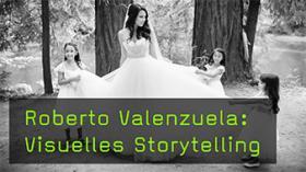 Roberto Valenzuela über visuelles Storytelling auf Hochzeiten