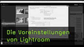 Crashkurs Lightroom, Lightroom Voreinstellungen