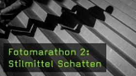 Fotomarathon 2: Stilmittel Schatten